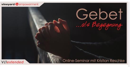 *Gebet als Begegnung – Online*